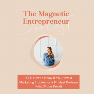 How to Know if You Have a Marketing Problem or a Mindset Problem