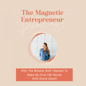 The Mindset Shift I Needed To Make My First 10K Month