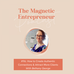 How to Create Authentic Connections and Attract More Clients